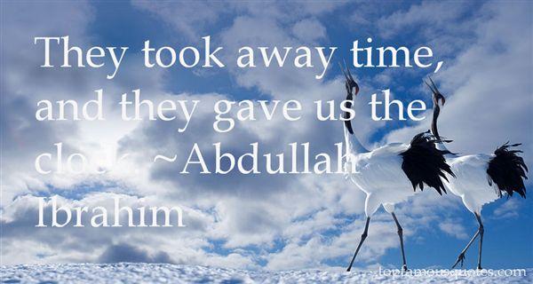 Abdullah Ibrahim Quotes