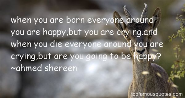 Ahmed Shereen Quotes