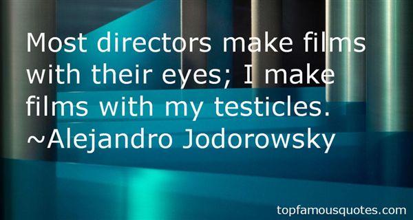 Alejandro Jodorowsky Quotes