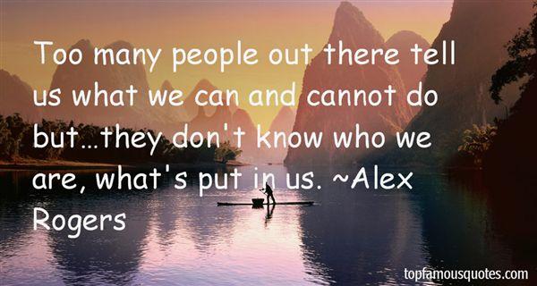 Alex Rogers Quotes