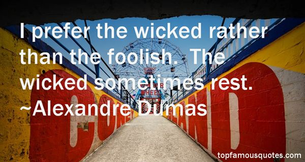 Alexandre Dumas Quotes