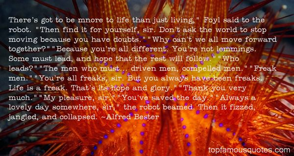 Alfred Bester Quotes