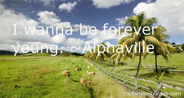 Alphaville Quotes