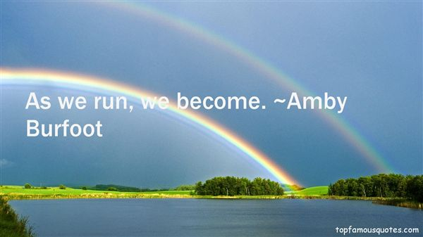 Amby Burfoot Quotes