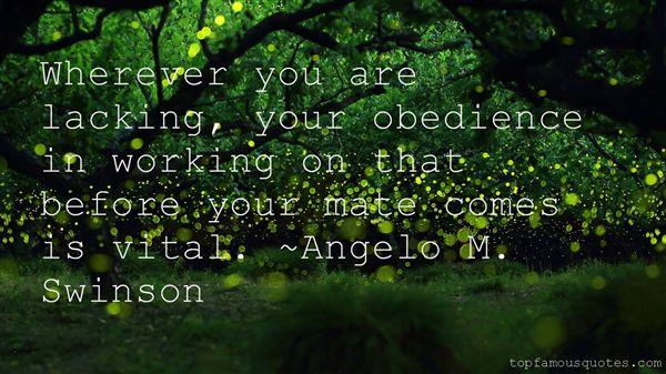 Angelo M. Swinson Quotes