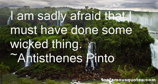 Antisthenes Pinto Quotes