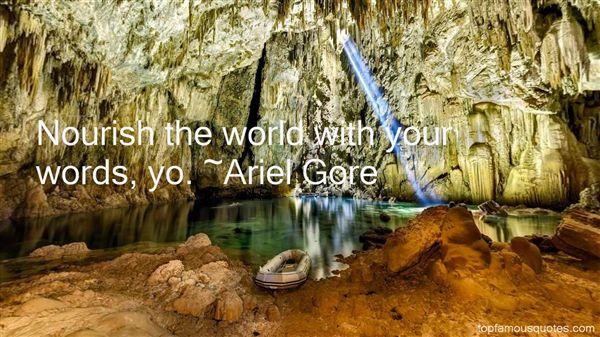 Ariel Gore Quotes