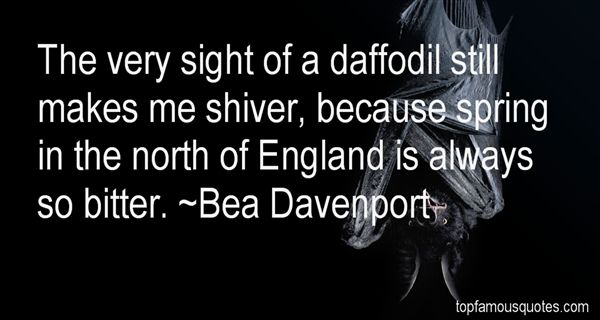 Bea Davenport Quotes
