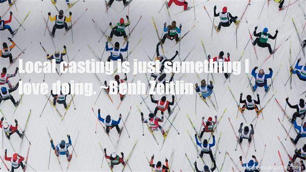 Benh Zeitlin Quotes