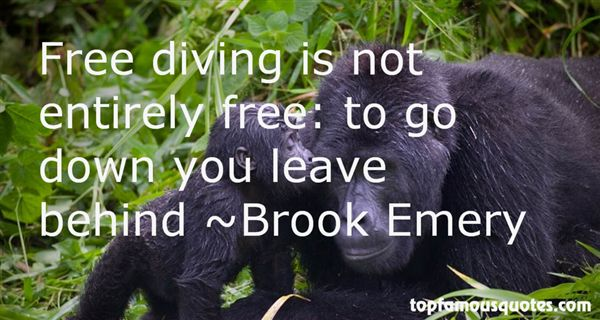 Brook Emery Quotes