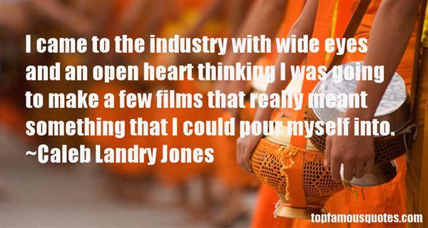 Caleb Landry Jones Quotes