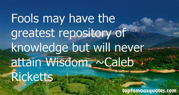 Caleb Ricketts Quotes