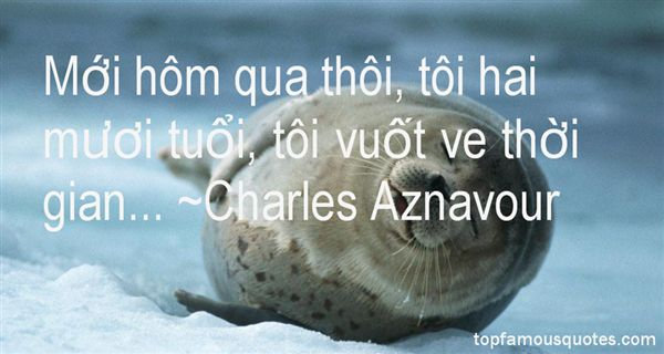 Charles Aznavour Quotes