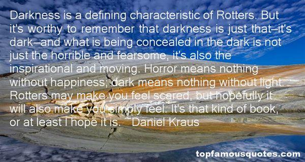 Daniel Kraus Quotes