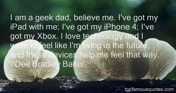 Dee Bradley Baker Quotes