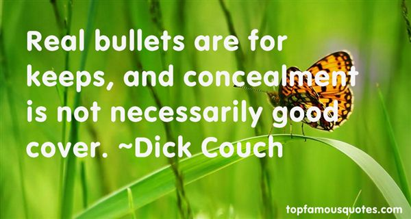 Dick Couch Quotes