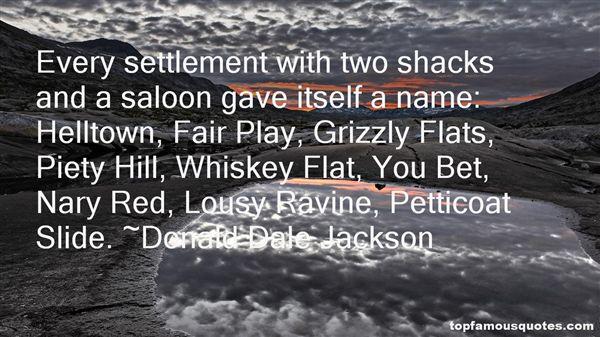 Donald Dale Jackson Quotes