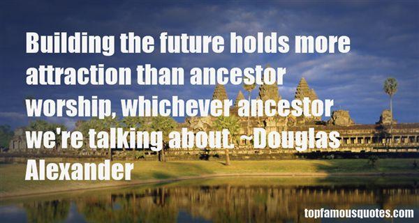 Douglas Alexander Quotes