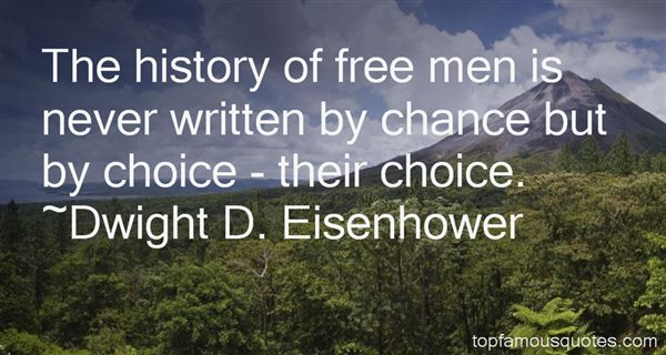 Dwight D. Eisenhower Quotes