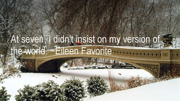 Eileen Favorite Quotes
