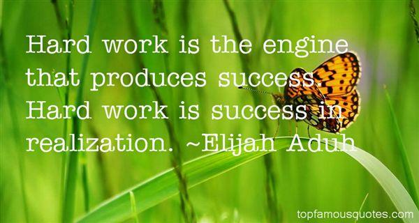 Elijah Aduh Quotes
