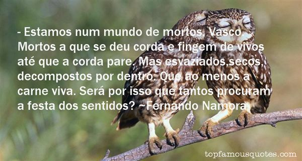 Fernando Namora Quotes