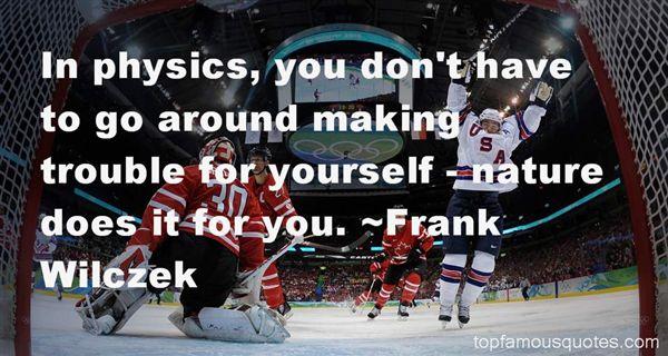 Frank Wilczek Quotes