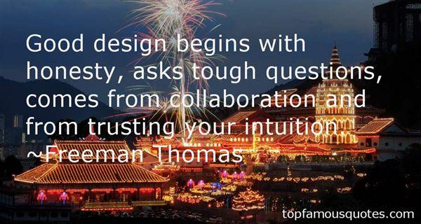 Freeman Thomas Quotes
