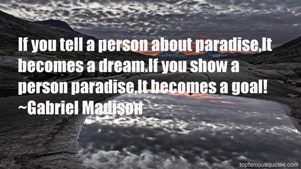 Gabriel Madison Quotes