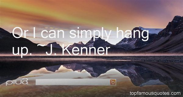 J. Kenner Quotes