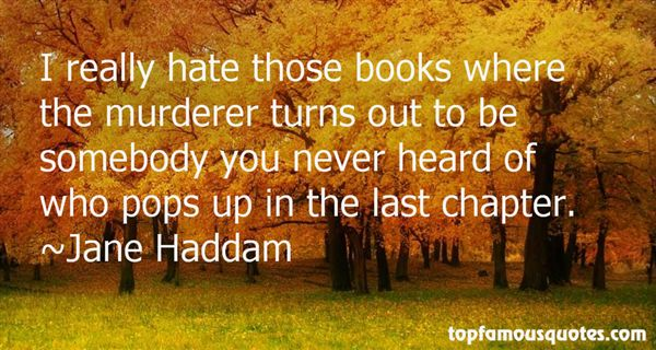 Jane Haddam Quotes