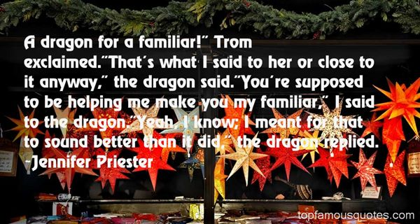 Jennifer Priester Quotes