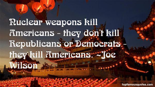 Joe Wilson Quotes
