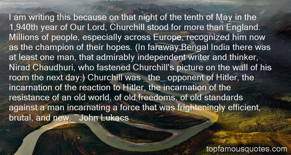 John Lukacs Quotes