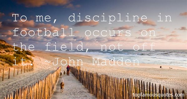 Famous John Madden Quotes: John Madden Quotes: Top Famous Quotes And Sayings By John