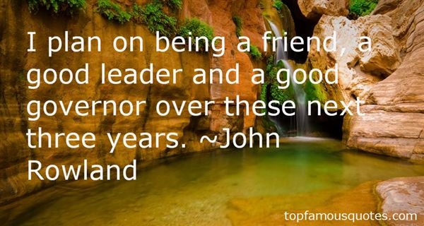 John Rowland Quotes