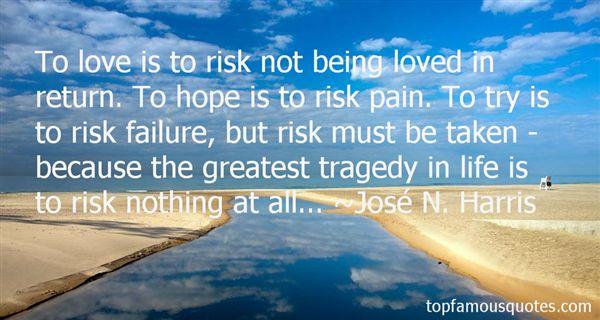 José N. Harris Quotes