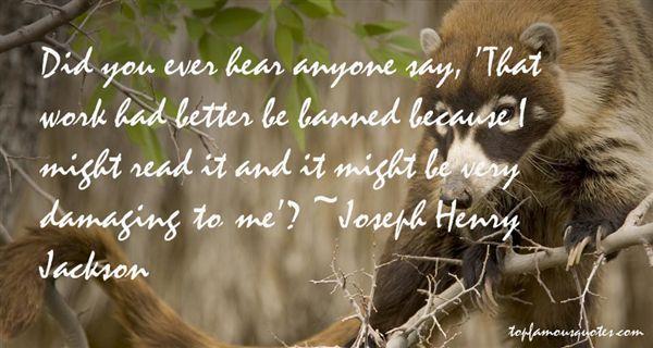 Joseph Henry Jackson Quotes