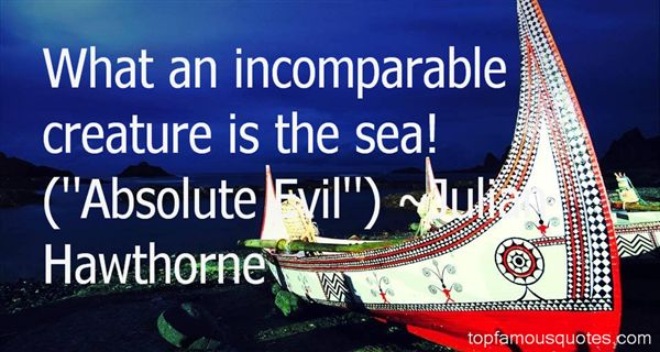 Julian Hawthorne Quotes