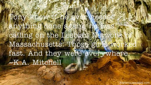 K.A. Mitchell Quotes