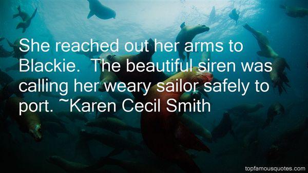 Karen Cecil Smith Quotes