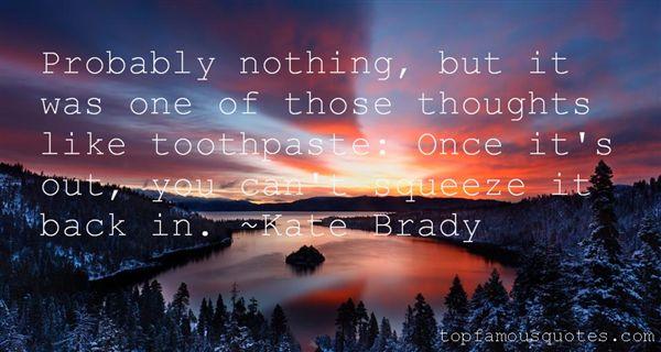Kate Brady Quotes