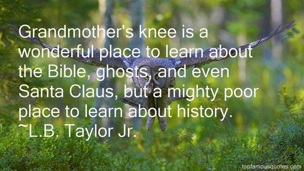 L.B. Taylor Jr. Quotes