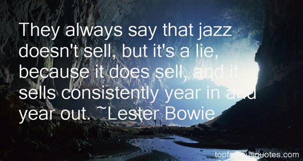 Lester Bowie Quotes