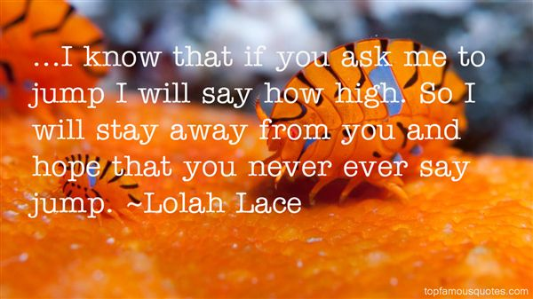 Lolah Lace Quotes