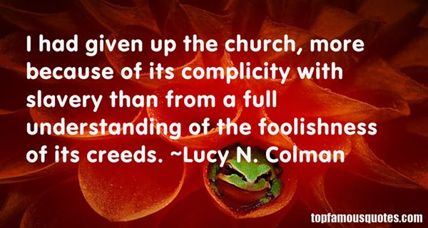 Lucy N. Colman Quotes