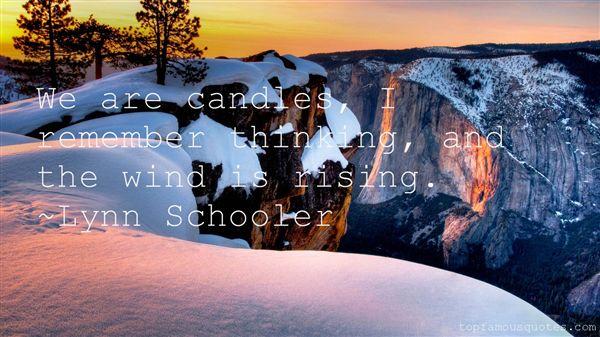 Lynn Schooler Quotes