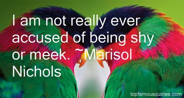 Marisol Nichols Quotes