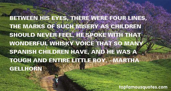 Martha Gellhorn Quotes