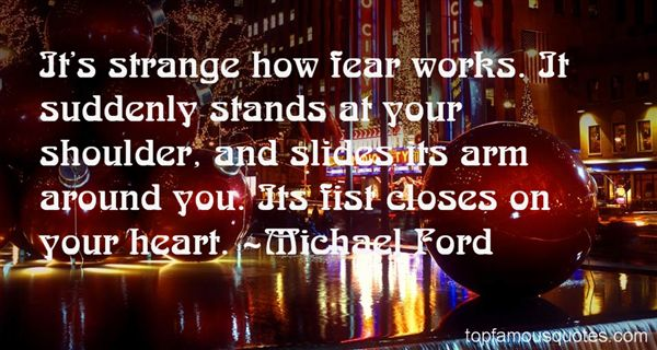 Michael Ford Quotes